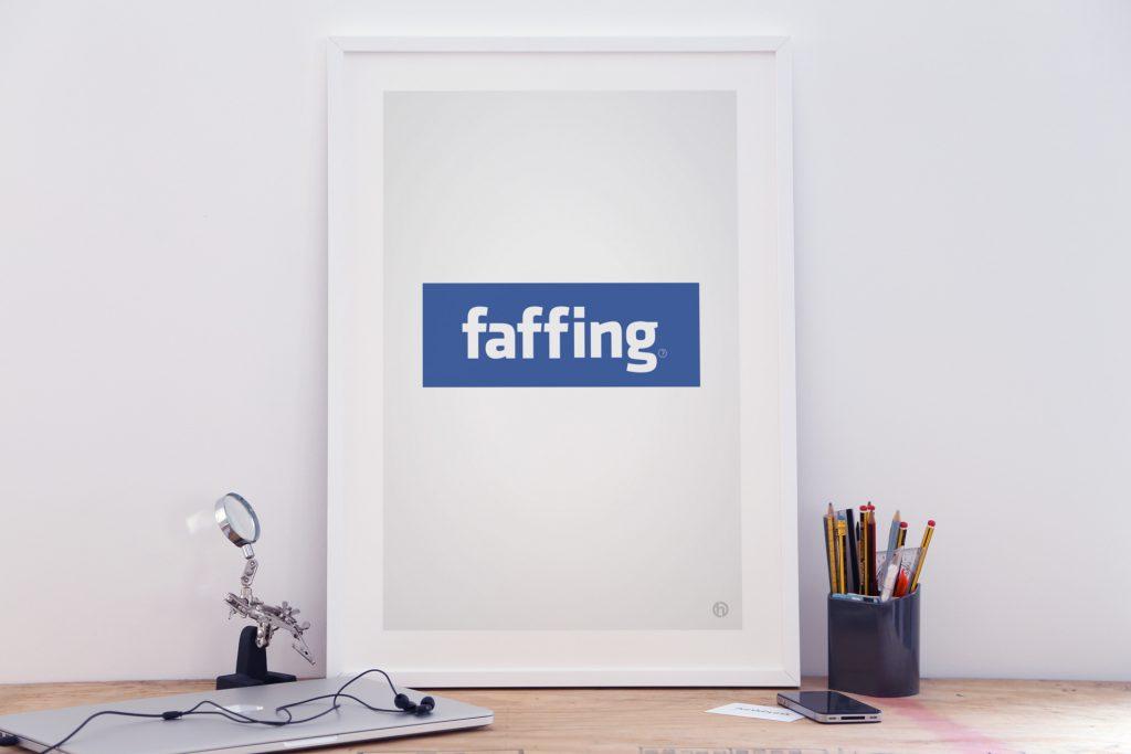 Faffing Facebook parody art print poster