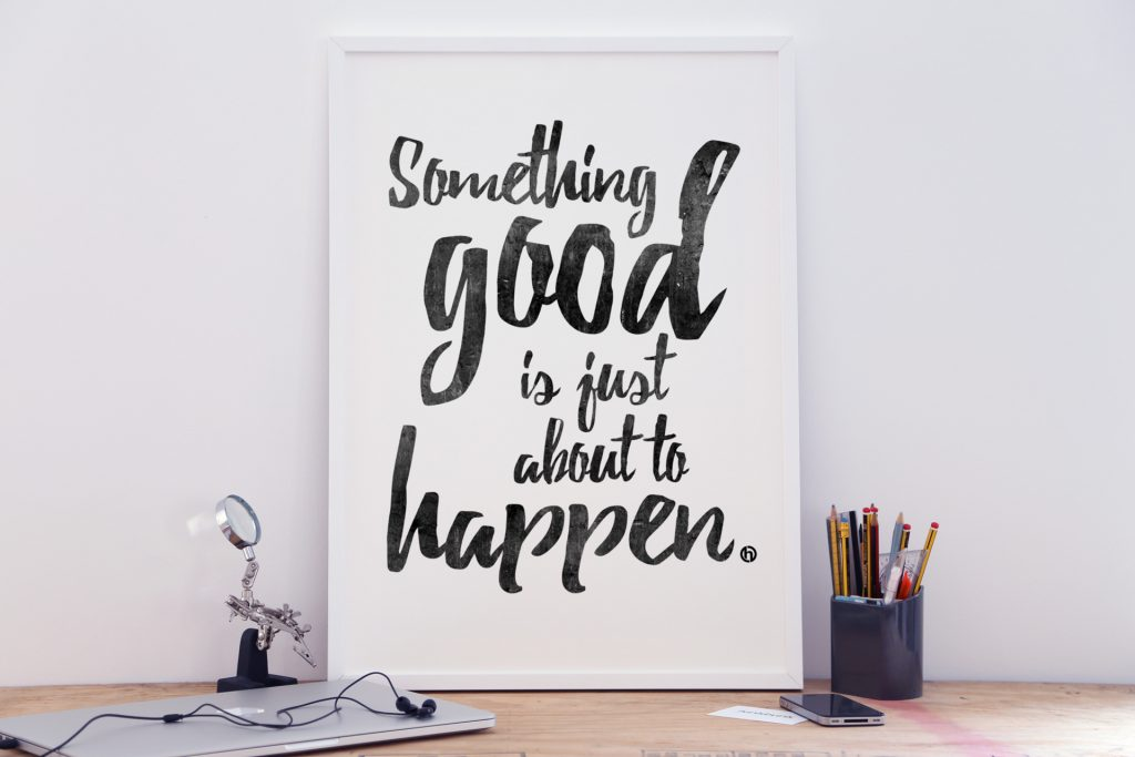 Motivational poster prints - Something Good