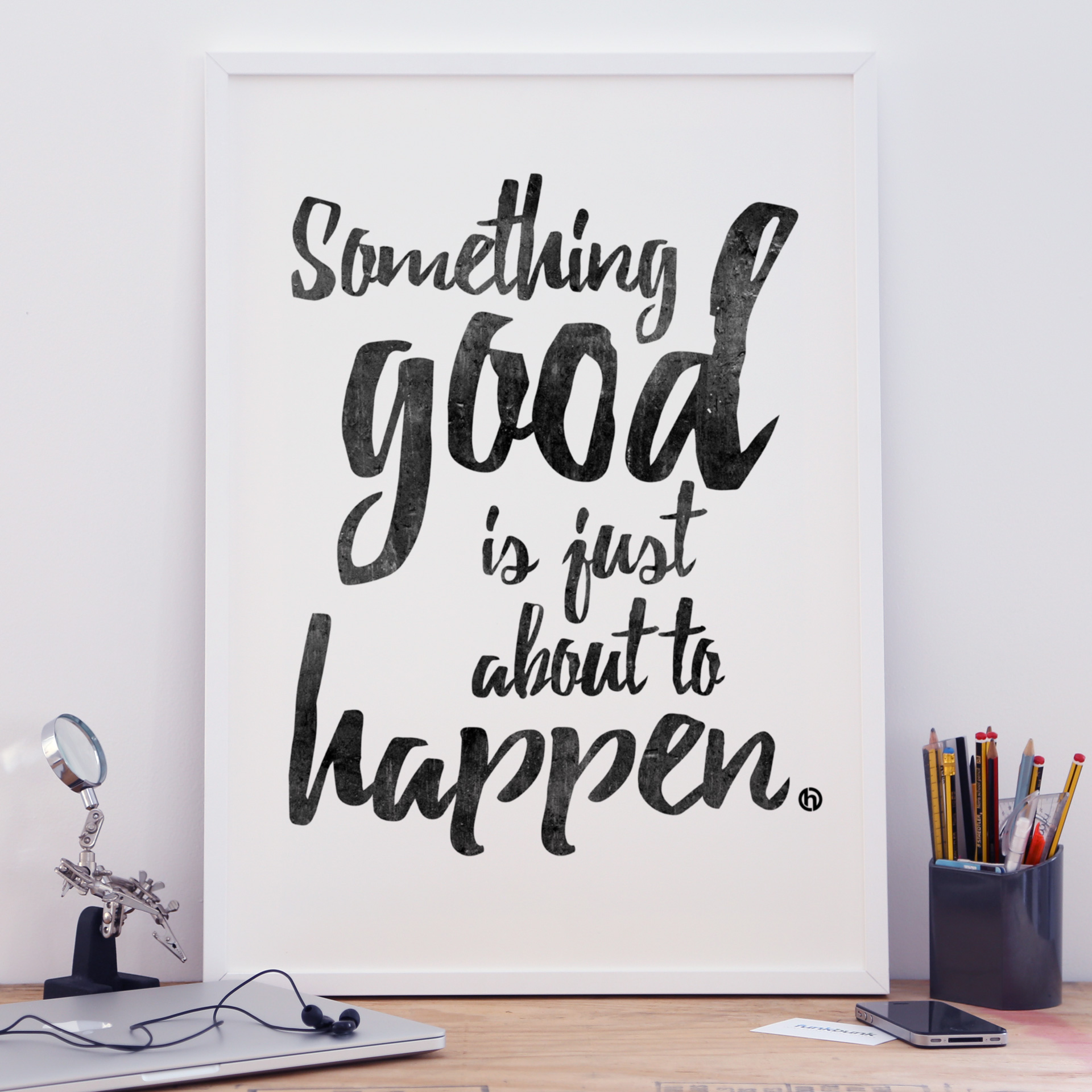 Motivational A2 poster prints - Something Good