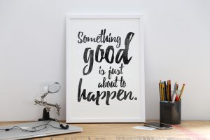 Motivational A3 poster prints - Something Good